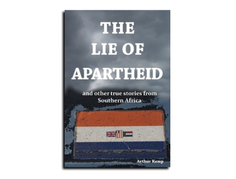 UK_Arthur-Kemp-The-lie-of-apartheid